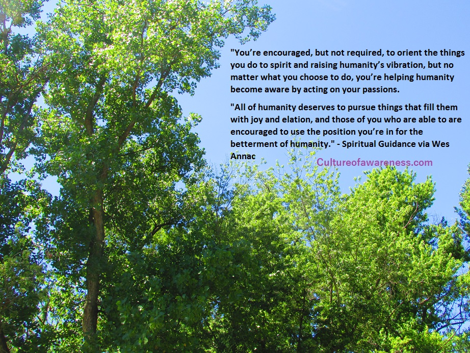 """Photo: """"You're Helping Humanity Become Aware by Acting on Your Passions"""" Jun13 by Wes Annac Spiritualguidancephoto3"""