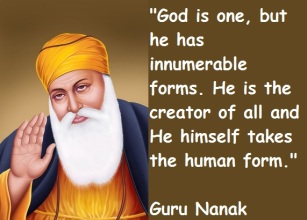 Wes Annac ~ The Teachers Speak God-is-one-but-he-has-innumerable-forms-he-is-the-creator-of-all-and-he-himself-takes-the-human-form-guru-nanak-sikhism-quote