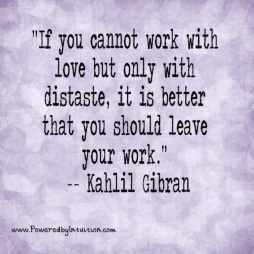 kahlil-gibran-quote-about-leaving-work