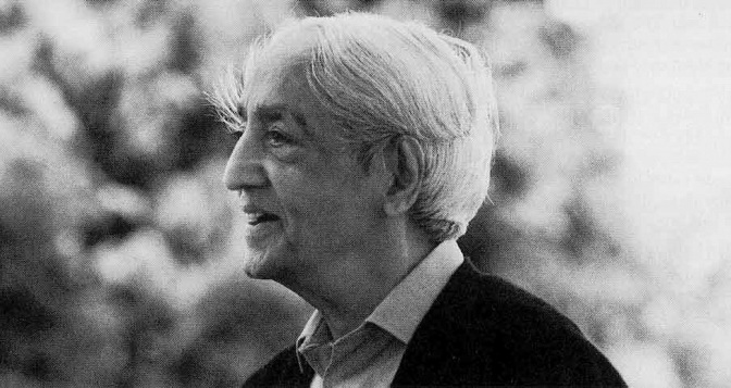 Krishnamurti Quotes: Changing Your Relationship