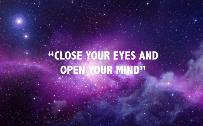 close-your-eyes-and-open-your-mind