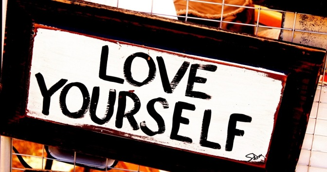 Think You Have a Healthy Amount of Self Love? If You Do Any of The Following, You May Not