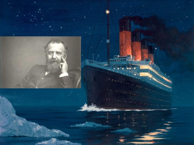 W.T. Stead Died Aboard the Titanic, Returned to Tell the Tale