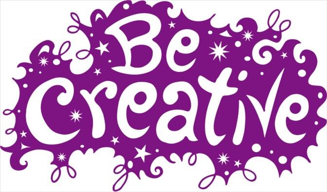 Be Amazing! Always Be Creative…