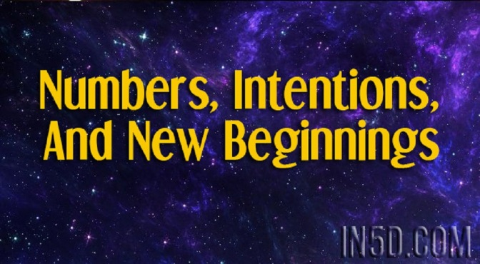 Numbers, Intentions, and New Beginnings