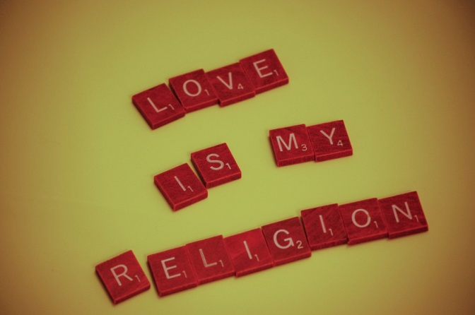 Love: My New Religion