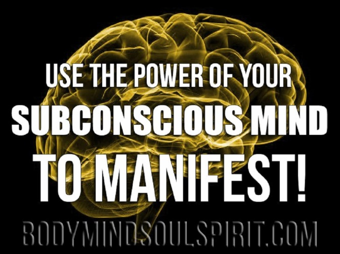 Use The Power Of Your Subconscious Mind To Manifest!