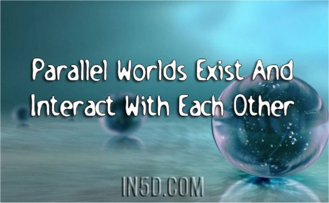 Parallel Worlds Exist And Interact With Each Other