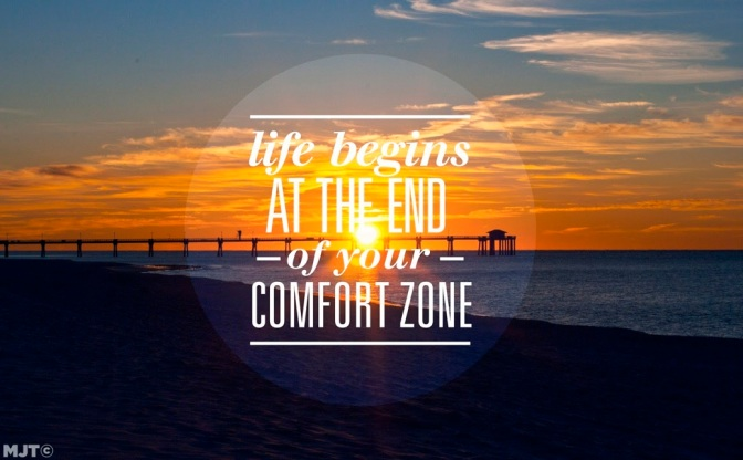 5 Reasons to Push Past Your Comfort Zone